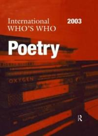 International Who's Who in Poetry 2003