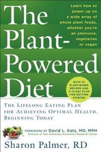 The Plant Powered Diet