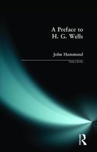 A Preface to H. G. Wells