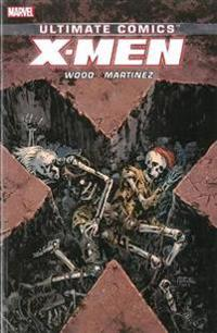 Ultimate Comics X-men By Brian Wood Volume 3