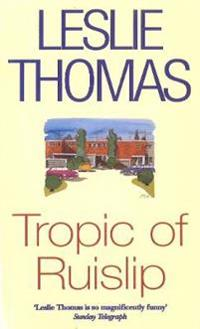 Tropic of ruislip
