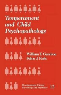 Temperament and Child Psychopathology