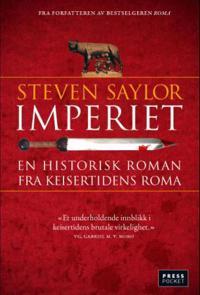 Imperiet; en historisk roman fra keisertidens Roma - Steven Saylor | Ridgeroadrun.org