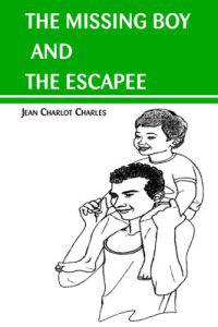 The Missing Boy and the Escapee