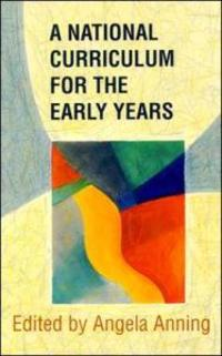 A National Curriculum for the Early Years