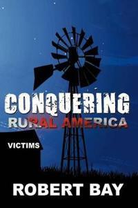 Conquering Rural America
