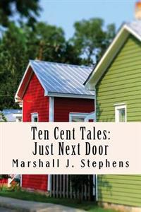 Ten Cent Tales: Just Next Door