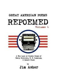 Great American Poems - Repoemed