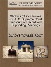 Shreves (C.) V. Shreves (D.) U.S. Supreme Court Transcript of Record with Supporting Pleadings