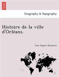 Histoire de La Ville D'Orle ANS.