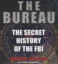 The Bureau: The Secret History of the FBI