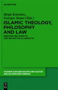 Islamic Theology, Philosophy and Law