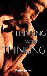 Thinking About Thinking