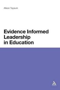 Evidence Informed Leadership in Education