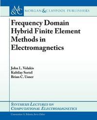 Frequency Domain Hybrid Finite Element Methods in Electromagnetics