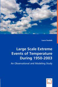 Large Scale Extreme Events of Temperature During 1950-2003