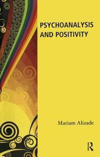 Psychoanalysis and Positivity