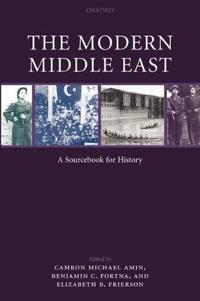 The Modern Middle East: A Sourcebook