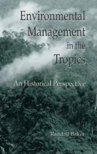 Environmental Management in the Tropics