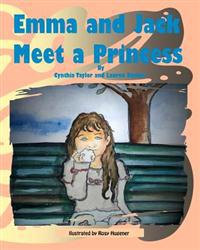 Emma and Jack Meet a Princess
