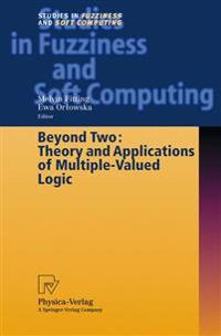 Beyond Two: Theory and Applications of Multiple-Valued Logic