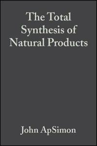 The Total Synthesis of Natural Products, Volume 2,