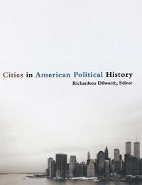 Cities in American Political History