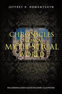 Chronicles from a Myth-stical World