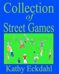 Collection of Street Games