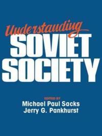 Understanding Soviet Society