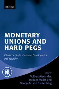 Monetary Unions and Hard Pegs