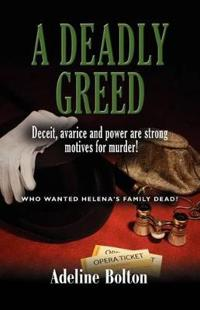 A Deadly Greed