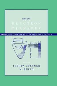 Electron Transfer-From Isolated Molecules to Biomolecules