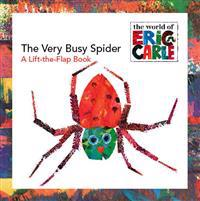 The Very Busy Spider: A Lift-The-Flap Book