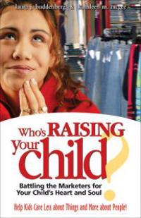 Who'S Raising Your Child