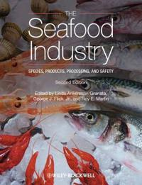 The Seafood Industry: Species, Products, Processing, and Safety