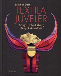 Textila juveler : Sonja Hahn-Ekberg - smyckekonstnär