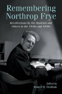 Remembering Northrop Frye