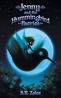 Jenny and the Hummingbird Faeries