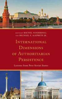 International Dimensions of Authoritarian Persistence