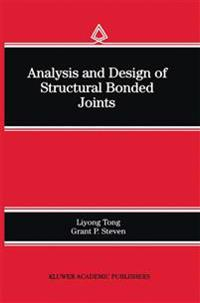Analysis and Design of Structural Bonded Joints
