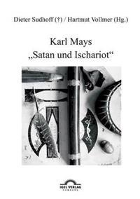 """Karl Mays """"Satan Und Ischariot"""""""