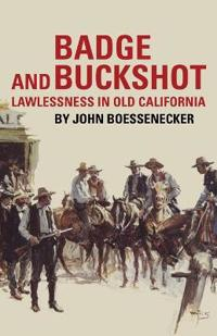 Badge and Buckshot