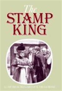Stanley gibbons the stamp king