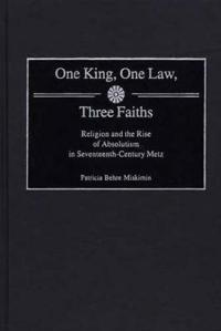 One King, One Law, Three Faiths