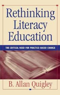 Rethinking Literacy Education