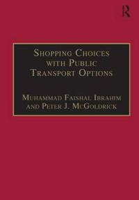 Shopping Choices With Public Transport Options