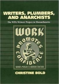 Writers, Plumbers and Anarchists