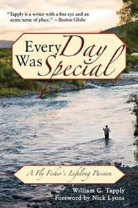 Every Day Was Special