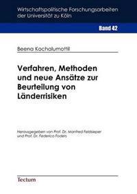 Verfahren, Methoden Und Neue ANS Tze Zur Beurteilung Von L Nderrisiken